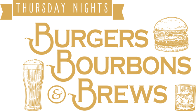 Thursday Specials Burgers Bourbons and Brews