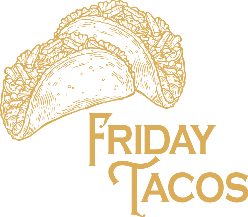 Taco Fridays